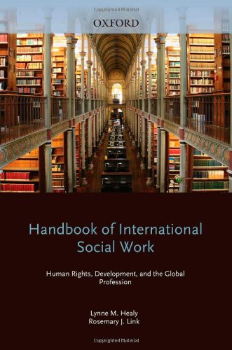Handbook of International Social Work Human Rights, Development, and the Global Profession  2012 edition cover