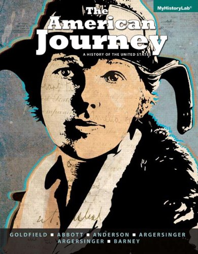American Journey A History of the United States, Volume 1 with NEW MyHistoryLab with EText -- Access Card Package 7th 2014 edition cover