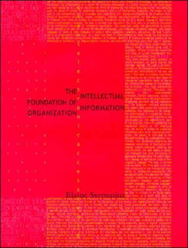 Intellectual Foundation of Information Organization   2009 9780262512619 Front Cover