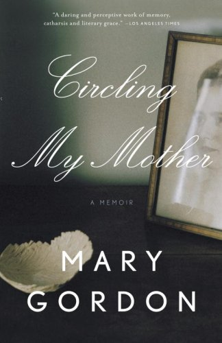 Circling My Mother  N/A edition cover