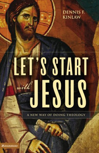 Let's Start with Jesus A New Way of Doing Theology  2005 9780310262619 Front Cover