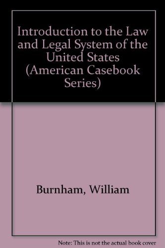 Introduction to the Law and Legal System of the U. S. 1st edition cover
