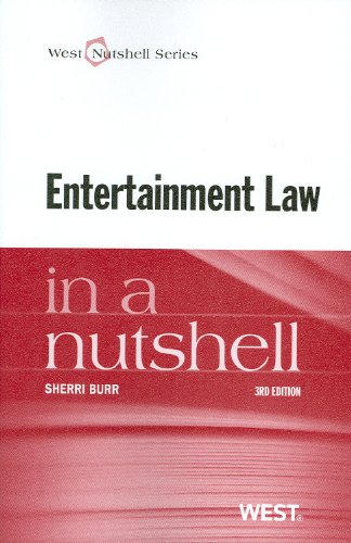 Entertainment Law in a Nutshell  3rd 2013 (Revised) edition cover
