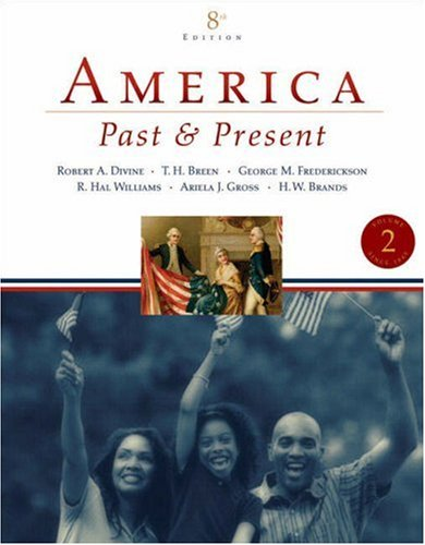 America, Past and Present  8th 2007 (Revised) edition cover