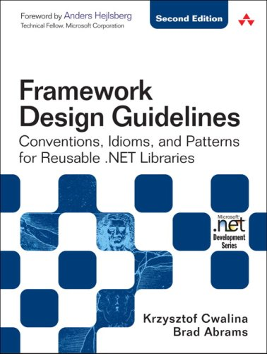 Framework Design Guidelines Conventions, Idioms, and Patterns for Reuseable .NET Libraries 2nd 2009 edition cover