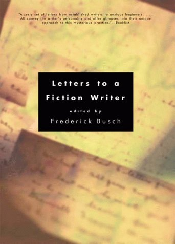 Letters to a Fiction Writer  N/A edition cover