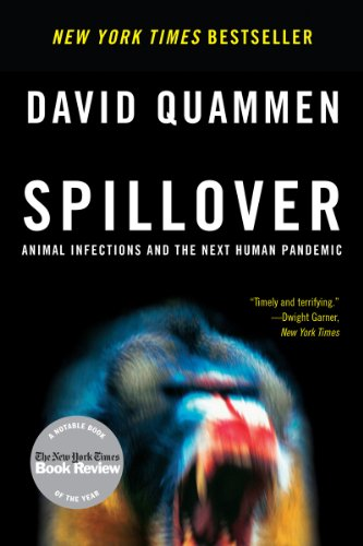 Spillover Animal Infections and the Next Human Pandemic N/A edition cover