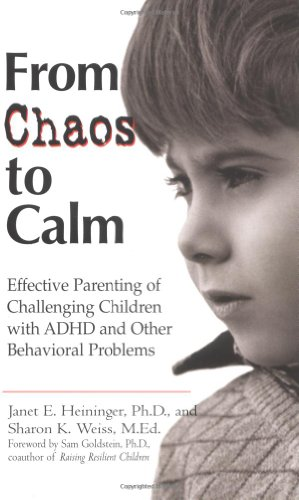 From Chaos to Calm Effective Parenting for Challenging Children with ADHD and Other Behavioral Problems  2001 9780399526619 Front Cover
