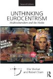 Unthinking Eurocentrism Multiculturalism and the Media 2nd 2014 (Revised) edition cover