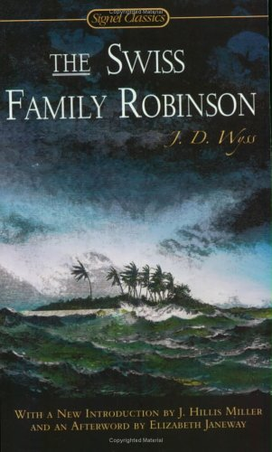 Swiss Family Robinson  200th 2004 (Revised) 9780451529619 Front Cover