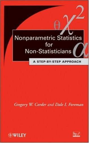 Nonparametric Statistics for Non-Statisticians A Step-by-Step Approach  2009 9780470454619 Front Cover