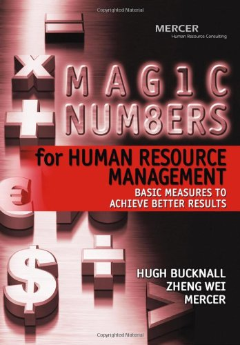 Magic Numbers for Human Resource Management Basic Measures to Achieve Better Results  2005 9780470821619 Front Cover