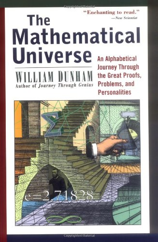 Mathematical Universe An Alphabetical Journey Through the Great Proofs, Problems, and Personalities  1994 edition cover