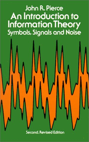 Introduction to Information Theory Symbols, Signals and Noise 2nd 1980 (Revised) 9780486240619 Front Cover