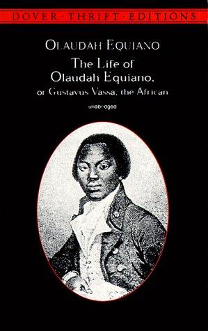 Life of Olaudah Equiano, or Gustavus Vassa, the African   1999 (Unabridged) edition cover