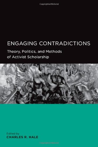 Engaging Contradictions Theory, Politics, and Methods of Activist Scholarship  2007 edition cover