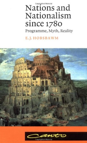Nations and Nationalism since 1780 Programme, Myth, Reality 2nd 1992 (Revised) edition cover