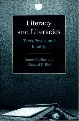 Literacy and Literacies Texts, Power, and Identity  2003 edition cover