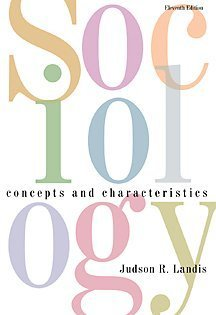 Sociology Concepts and Characteristics 11th 2001 (Revised) edition cover
