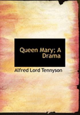 Queen Mary; a Drama   2008 edition cover