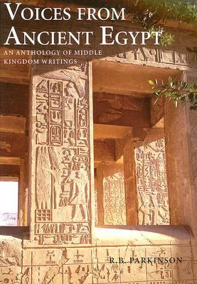 Voices from Ancient Egypt An Anthology of Middle Kingdom Writings  1991 edition cover