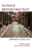 Path of American Public Policy Comparative Perspectives N/A edition cover
