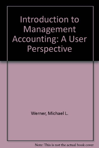 Introduction to Management Accounting A User Perspective Revised  9780757568619 Front Cover