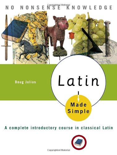 Latin Made Simple A Complete Introductory Course in Classical Latin  2006 edition cover
