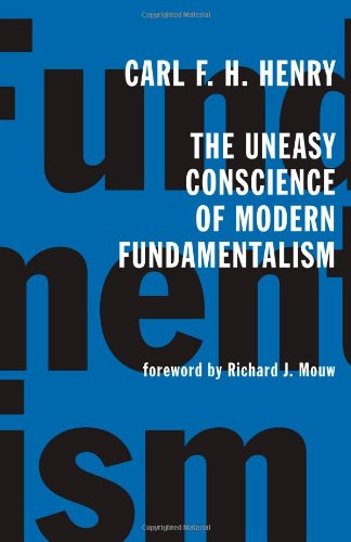 Uneasy Conscience of Modern Fundamentalism   2003 edition cover