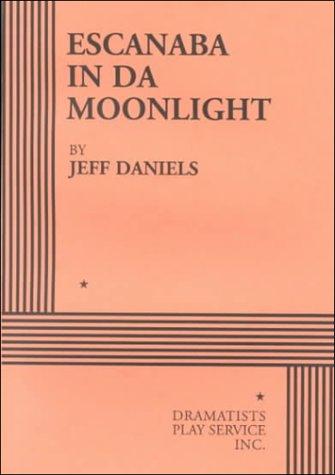 Escanaba in Da Moonlight  N/A edition cover