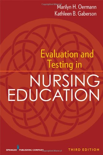 Evaluation and Testing in Nursing Education  3rd 2009 edition cover