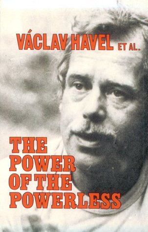 Power of the Powerless   1985 (Reprint) edition cover