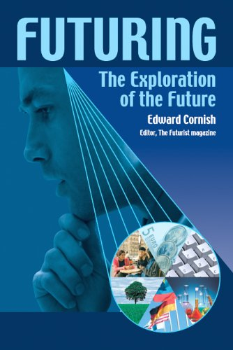 Futuring : The Exploration of the Future 1st 2004 edition cover