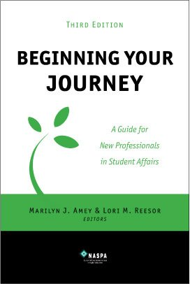 Beginning Your Journey A Guide for New Professionals in Student Affairs 3rd (Revised) edition cover