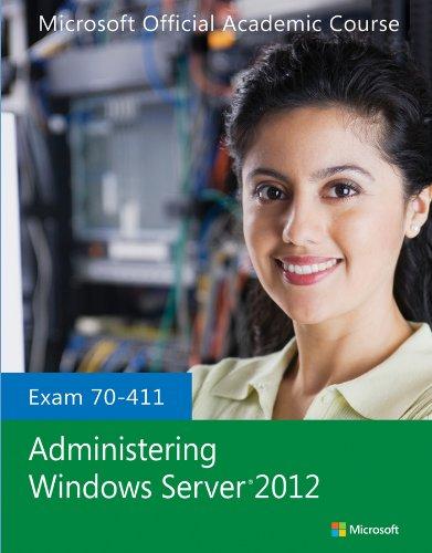 Exam 70-411 Administering Windows Server 2012   2014 edition cover