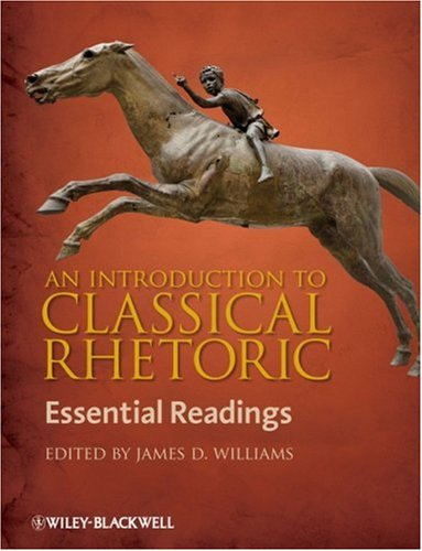 Introduction to Classical Rhetoric Essential Readings  2009 edition cover