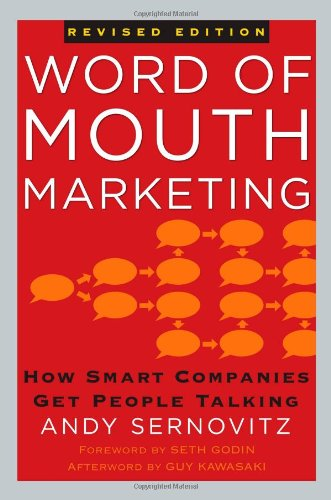 Word of Mouth Marketing How Smart Companies Get People Talking Revised edition cover