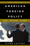 American Foreign Policy Past, Present, and Future 10th 2015 (Revised) 9781442241619 Front Cover