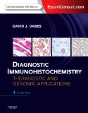 Diagnostic Immunohistochemistry Theranostic and Genomic Applications, Expert Consult: Online and Print 4th 2014 edition cover