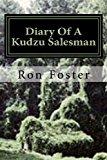 Diary of a Kudzu Salesman A Kudzu Salesman Meets the Bamboo Man Large Type 9781490592619 Front Cover