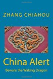 China Alert Beware the Waking Dragon N/A 9781491227619 Front Cover