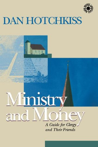 Ministry and Money A Guide for Clergy and Their Friends  2002 9781566992619 Front Cover