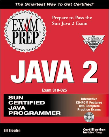 Java Programmer JDK 1.2 Exam Prep   1999 9781576102619 Front Cover