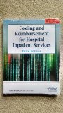 Coding and Reimbursement for Hospital Inpatient Services, 3rd Edition  N/A edition cover