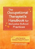 Occupational Therapist's Handbook for Inclusive School Practices   2014 edition cover
