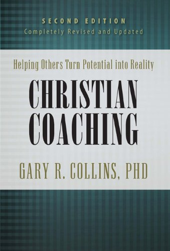 Christian Coaching Helping Others Turn Potential into Reality 2nd 2009 edition cover
