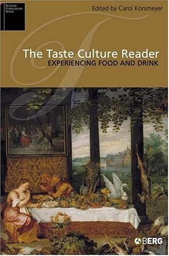 Taste Culture Reader Experiencing Food and Drink  2005 edition cover