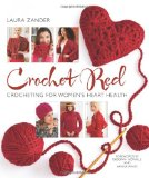 Crochet Red Crocheting for Women's Heart Health  2013 9781936096619 Front Cover