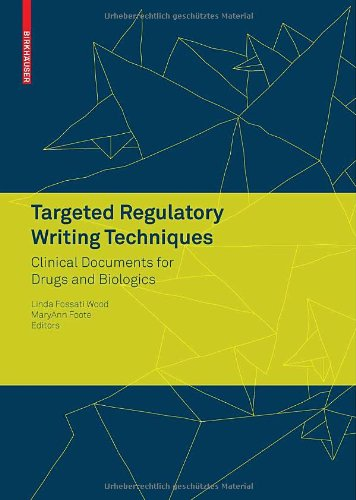 Targeted Regulatory Writing Techniques Clinical Documents for Drugs and Biologics  2009 edition cover