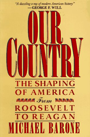 Our Country The Shaping of America from Roosevelt to Reagan N/A edition cover